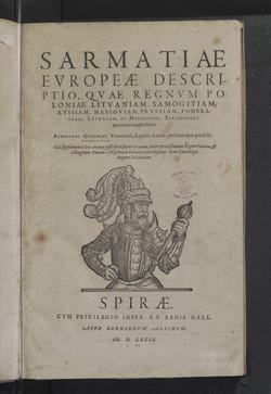 Sarmatiae Evropeæ Descriptio : Qvae Regnvm Poloniae  A. Guagnini. 1581