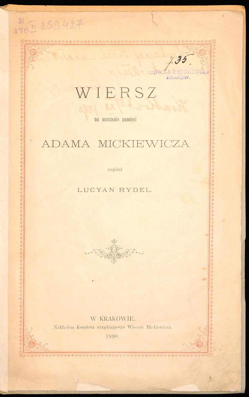 Wiersz Na Uczczenie Pamięci Adama Mickiewicza Rydel Lucjan